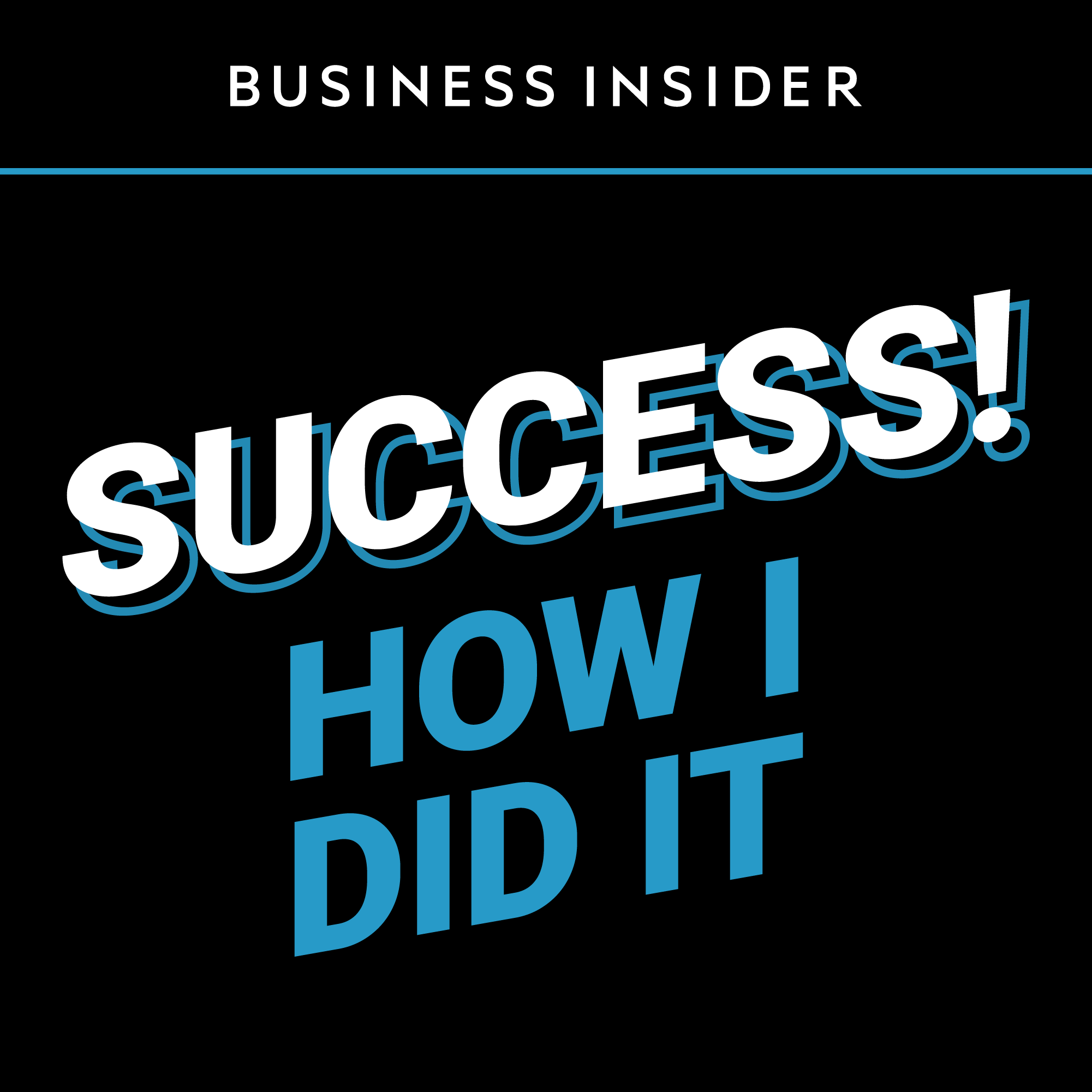 "Image result for ""How I Did It"" podcast by Business Insider"