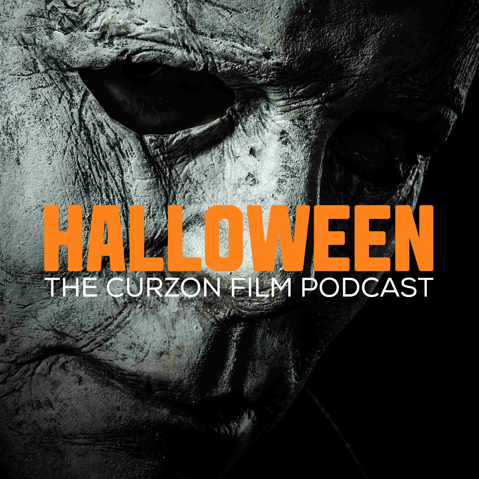 halloween | the curzon film podcast on acast